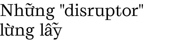 Disrupt: Từ tiếng Anh bạn buộc phải hiểu để lý giải sự vĩ đại của Apple, Google hay Microsoft - Ảnh 7.