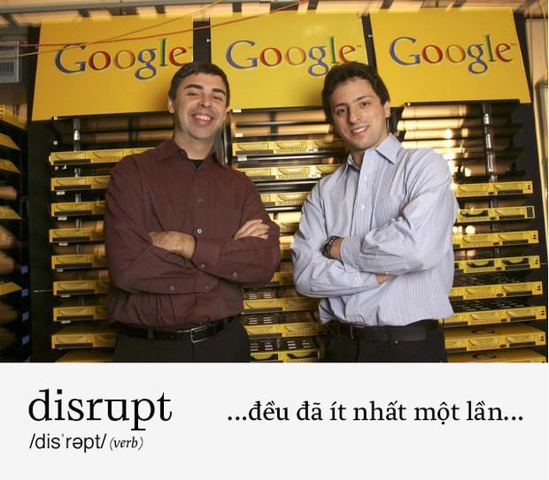 Disrupt: Từ tiếng Anh bạn buộc phải hiểu để lý giải sự vĩ đại của Apple, Google hay Microsoft - Ảnh 9.