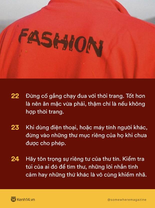 Không cần biết nhiều chỉ cần biết điều: Nằm lòng 30 quy tắc này để không bao giờ biến mình thành kẻ bất lịch sự - Ảnh 8.
