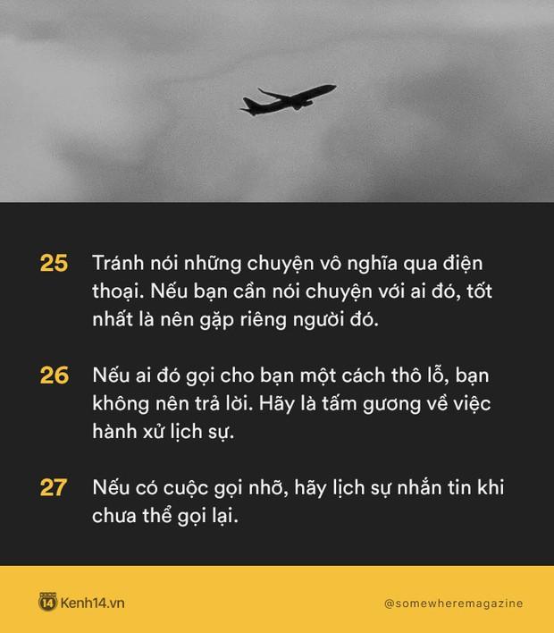 Không cần biết nhiều chỉ cần biết điều: Nằm lòng 30 quy tắc này để không bao giờ biến mình thành kẻ bất lịch sự - Ảnh 9.