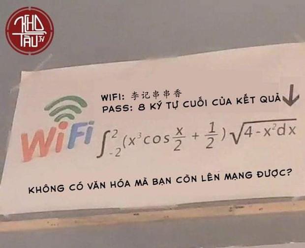 Lại thêm một màn đố pass wifi hack não nhưng ức chế nhất là câu nói: Không có văn hóa thì đừng có lên mạng! - Ảnh 2.