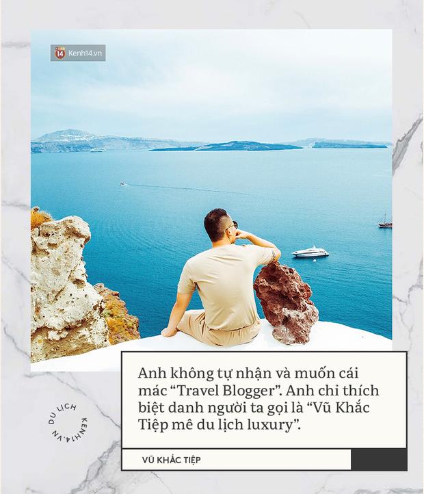 Vũ Khắc Tiệp và ngã rẽ review du lịch luxury: Đã đi hơn 50 quốc gia, quyết nói không với du lịch bình dân! - Ảnh 3.