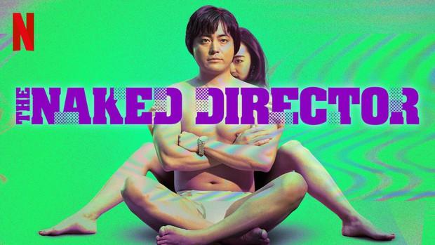 The Naked Director: Từ ngượng đỏ mặt đến vỗ tay thán phục, Netflix lại có phim hay gắn nhãn em đã 18! - Ảnh 1.