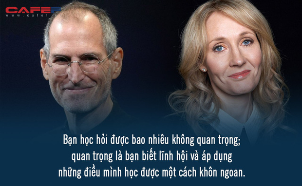 GPA 2,65 nhưng Steve Jobs vẫn làm CEO, đạt toàn điểm C nhưng J.K. Rowling vẫn là nhà văn tỷ phú: Tri thức là sức mạnh nhưng biết nhiều chẳng khiến bạn thành công hơn! - Ảnh 1.