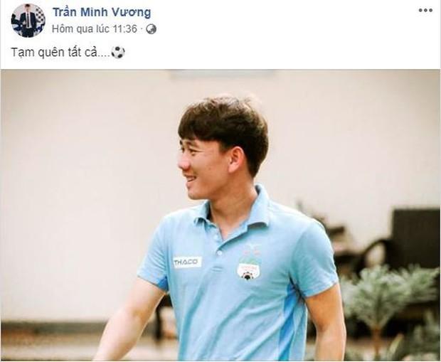 Không được lên tuyển Việt Nam, Minh Vương buồn rầu và ước có người yêu bên cạnh - Ảnh 2.