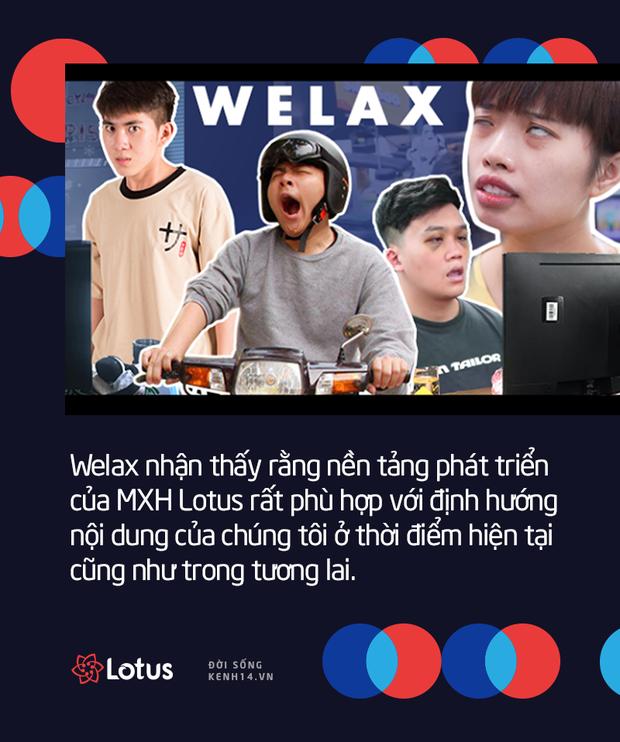 Các nhà sáng tạo nội dung đình đám như Foody, Welax, Kênh 28 Entertainment mong đợi gì ở MXH Lotus? - Ảnh 7.