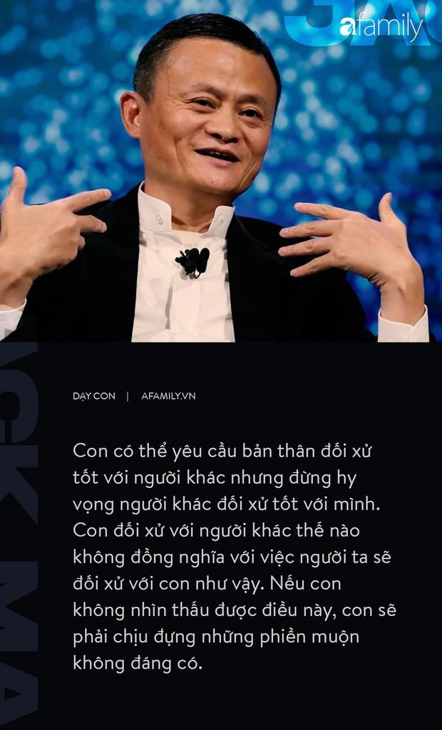 9 điều đáng giá ngàn vàng của tỉ phú Jack Ma dạy con, cha mẹ càng đọc càng thấy tâm đắc - Ảnh 7.