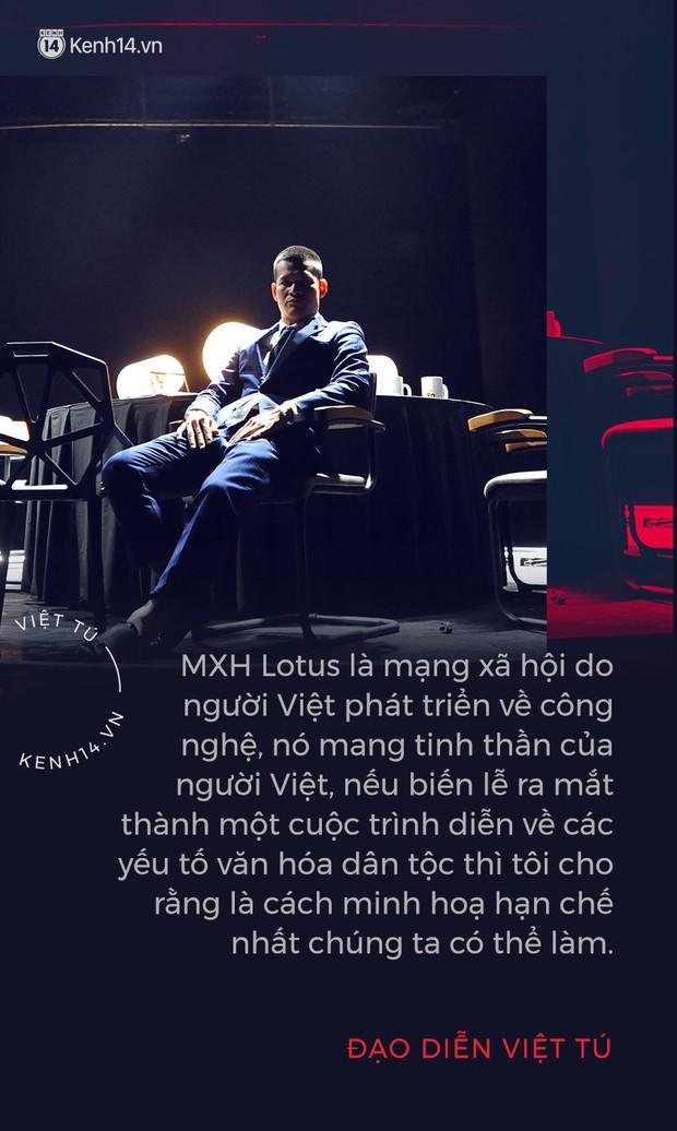 Đạo diễn Việt Tú hé lộ những thông tin nóng hổi về buổi ra mắt MXH Lotus: Đây sẽ là sự kiện công nghệ làm thỏa mãn tất cả mọi người! - Ảnh 2.