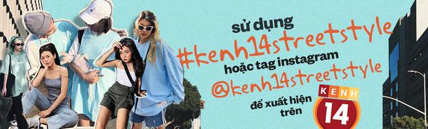 #kenh14streetstyle: Các bạn trẻ khoe style chất dần đều, xem xong hóng được hàng loạt công thức đi học, đi chơi đỉnh cao - Ảnh 12.