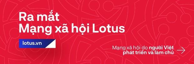 MXH Lotus không cạnh tranh trực tiếp với Facebook vì người dùng lên Lotus là để đọc nội dung - Ảnh 5.