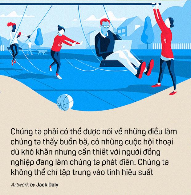Dự án riêng của Google về teamwork hiệu quả: Không chỉ tạo ảnh hưởng lên cách mọi người làm việc, mà còn là làm việc cùng nhau như thế nào - Ảnh 9.