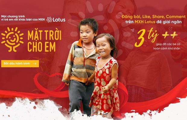 Mặt trời cho em: MXH Lotus chính là nền tảng để mọi người cùng làm từ thiện - Ảnh 3.