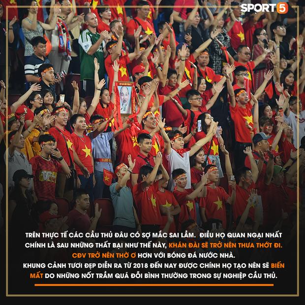 Gửi CĐV Việt Nam: Đã ở bên cầu thủ khi vinh quang, xin đừng bỏ rơi họ khi thất bại! - Ảnh 4.