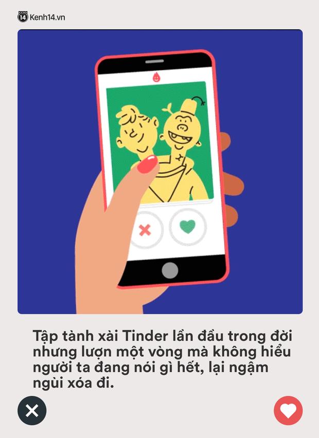 Loạt tình huống siêu khó xử ai cũng từng gặp phải khi chơi Tinder: Những lúc thế này có nhiều nụ cười tự tin thì toang vẫn hoàn toang! - Ảnh 17.