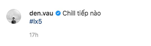 Vừa hé lộ sương sương ca khúc mới, Đen Vâu đã khiến fan thốt lên ối giời ơi vì quá chill! - Ảnh 2.