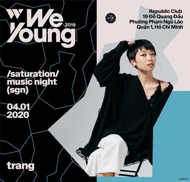 Biết gì chưa: Trang sẽ là khách mời đặc biệt tại WeYoung: /saturation/, cùng Chillies, The Sheep... mang đến bữa tiệc âm nhạc Indie chất nhất tại TP.HCM - Ảnh 3.