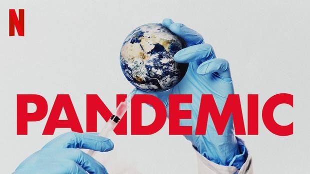 Để hiểu hơn về đại dịch cúm virus Corona đang hoành hành, xem ngay series tài liệu Pandemic vừa tung của Netflix! - Ảnh 2.
