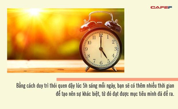 5 lý do khiến những người đang cầu sự giàu có, thành công nhất định phải thực dậy lúc 5h sáng mỗi ngày  - Ảnh 2.
