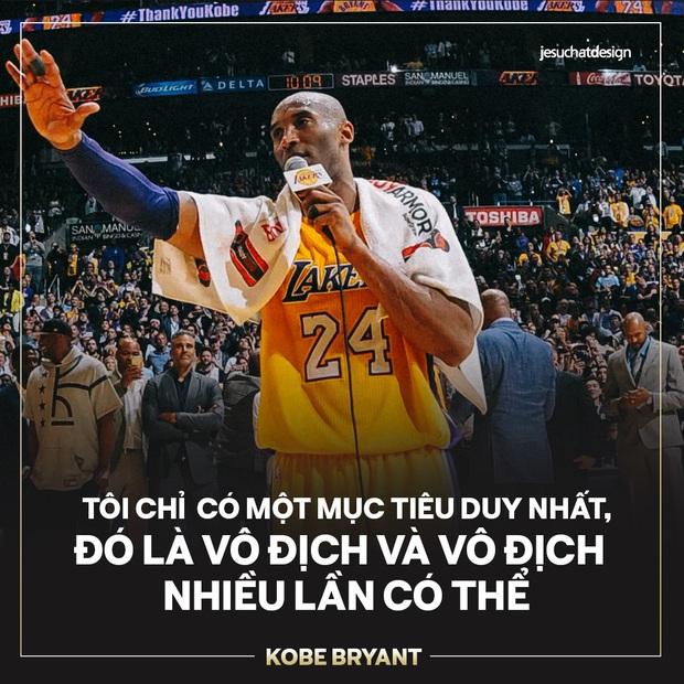 Ra đi ở tuổi 41 sau tai nạn trực thăng thảm khốc, đây là 5 câu nói truyền cảm hứng nhất mà huyền thoại Kobe Bryant gửi lại thế giới - Ảnh 2.