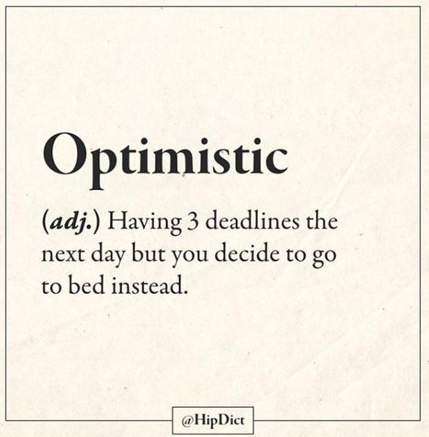 15 từ/cụm Tiếng Anh với định nghĩa cực chất và thực tế về cuộc sống khiến bạn phải gật gù tâm đắc! - Ảnh 3.