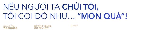 """Quang Đăng: """"Ghen Cô Vy là định mệnh thay đổi cuộc sống và giúp tôi có bản lĩnh chinh phục những giá trị mới để phụng sự cộng đồng!"""" - Ảnh 6."""