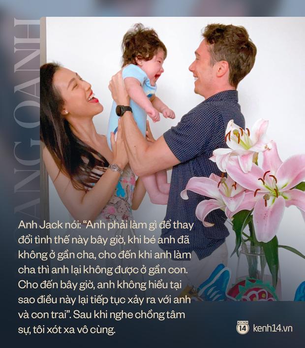 MC Hoàng Oanh: Nghe chồng tâm sự, tôi xót xa vô cùng, chỉ muốn tìm mọi biện pháp để bế con đi mà thôi - Ảnh 6.