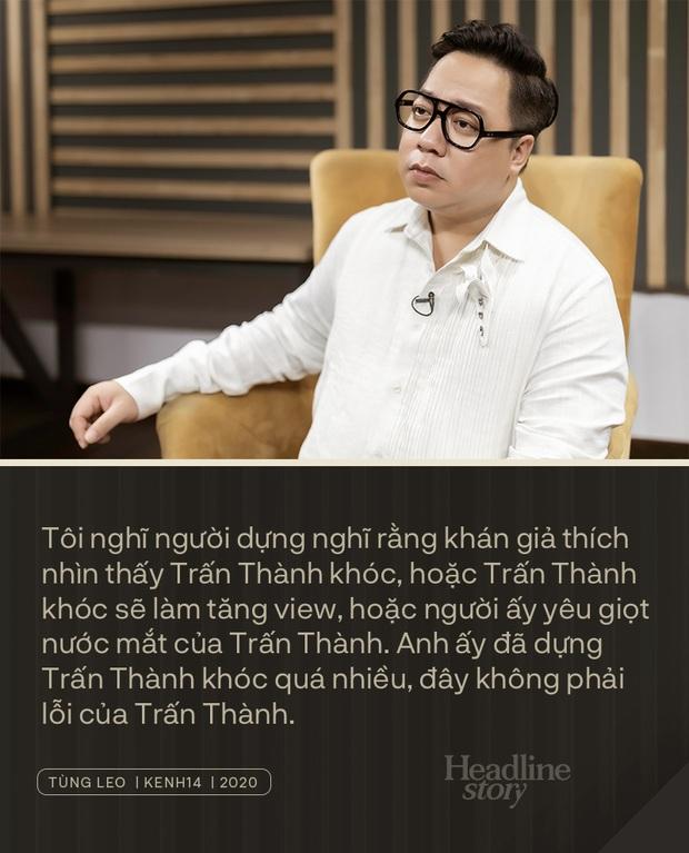 MC Tùng Leo: Người dựng chắc yêu nước mắt Trấn Thành, hoặc nghĩ Thành khóc có view, chứ lỗi không phải do cậu ấy - Ảnh 4.