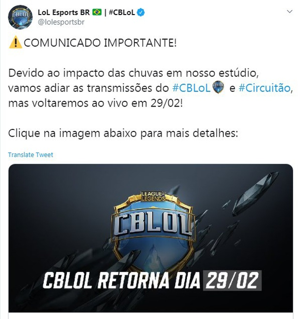 Không chỉ LPL, giải đấu LMHT lớn nhất Brazil - CBLOL cũng phải tạm hoãn vì thiên tai - Ảnh 1.
