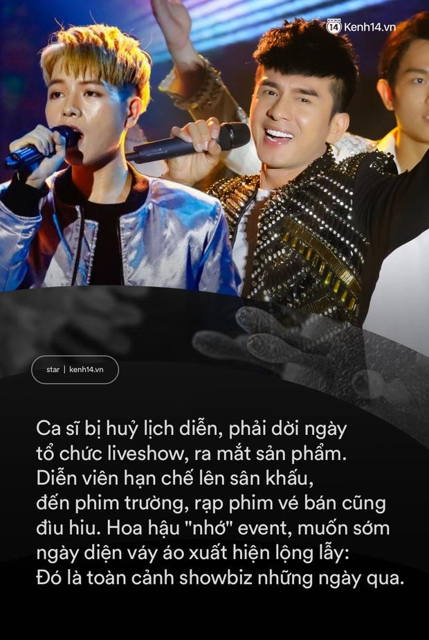 Virus Corona chủng mới tác động cực mạnh vào showbiz Việt: Giới giải trí vốn nhộn nhịp, ồn ã bỗng chốc đóng băng - Ảnh 3.