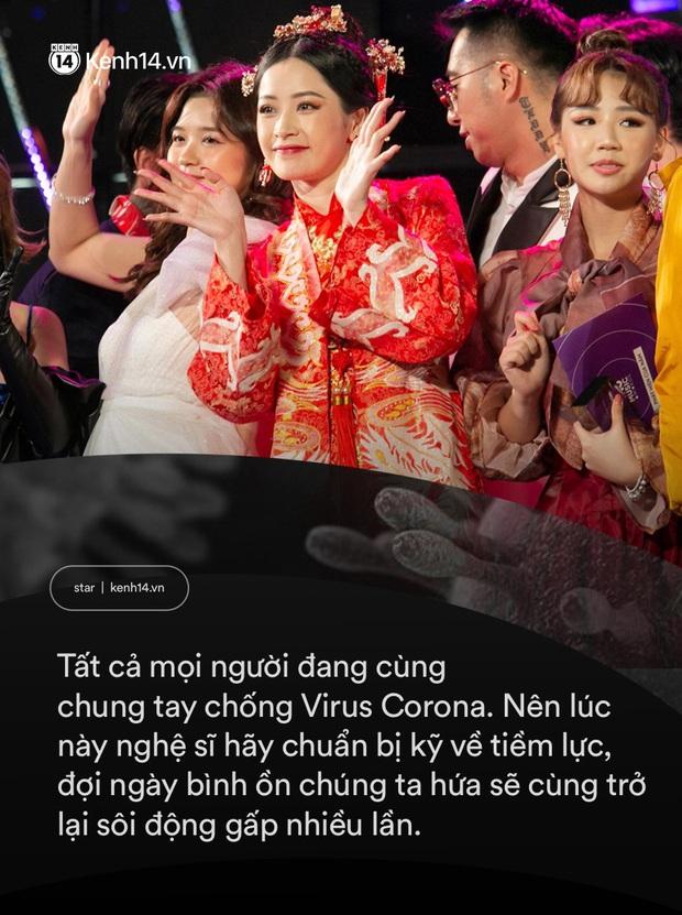 Virus Corona chủng mới tác động cực mạnh vào showbiz Việt: Giới giải trí vốn nhộn nhịp, ồn ã bỗng chốc đóng băng - Ảnh 5.