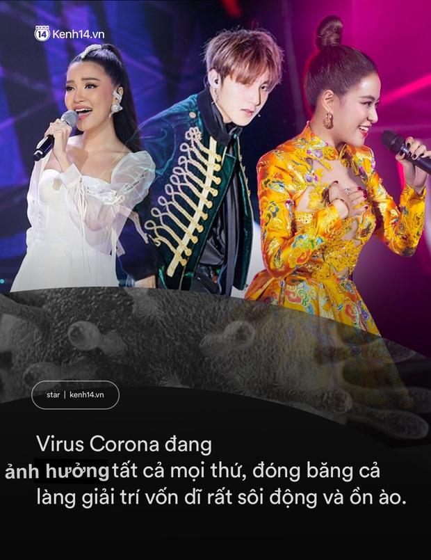 Virus Corona chủng mới tác động cực mạnh vào showbiz Việt: Giới giải trí vốn nhộn nhịp, ồn ã bỗng chốc đóng băng - Ảnh 2.