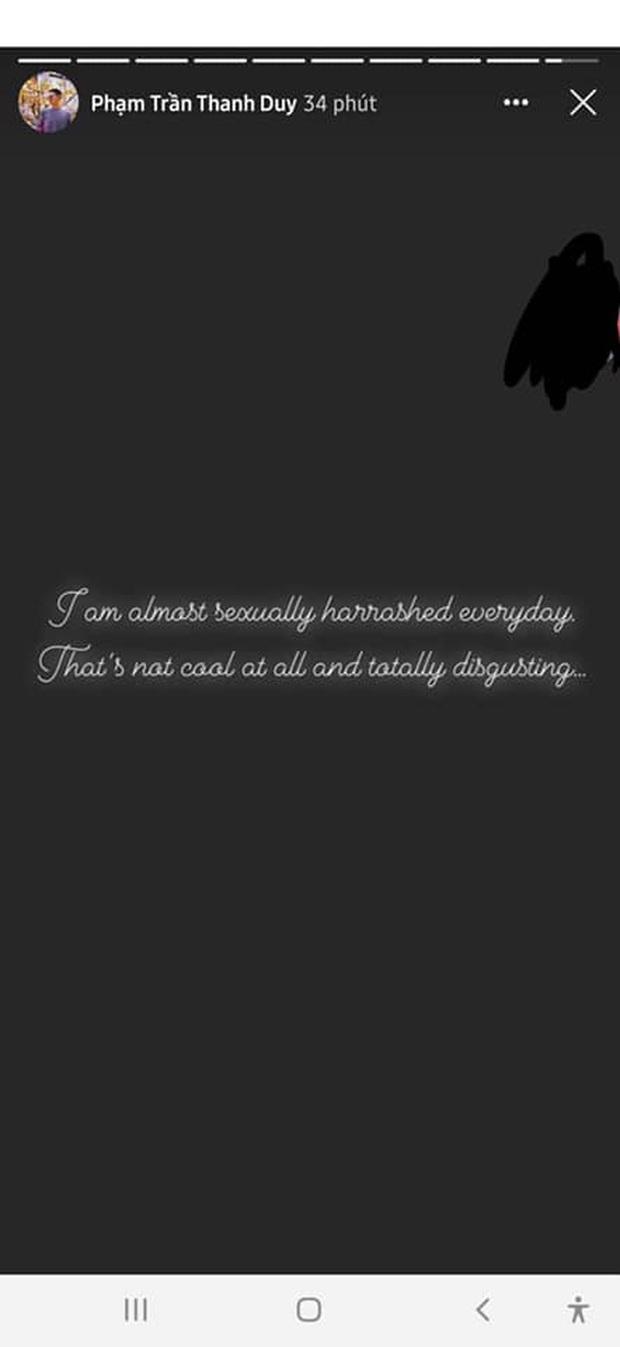 Thanh Duy gây xôn xao với dòng chia sẻ: Tôi bị quấy rối tình dục hàng ngày. Điều đó không tuyệt và thật kinh tởm! - Ảnh 1.