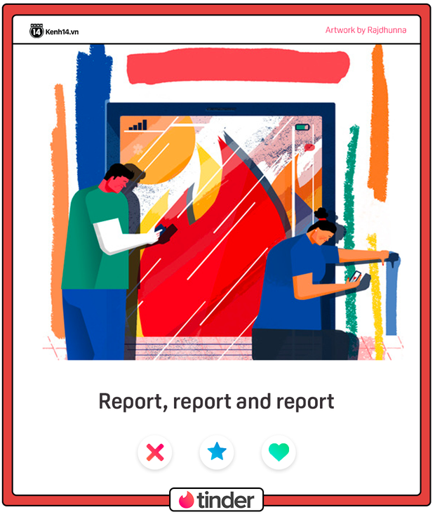 Đang tung tăng trên Tinder thì đụng người quen: Trước khi bạn report tôi, tôi sẽ report bạn trước! - Ảnh 13.