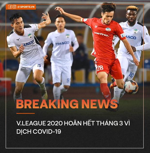 Nóng: V.League 2020 hoãn lần hai vì dịch Covid-19 - Ảnh 1.