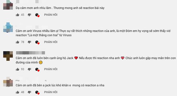 ViruSs lên tiếng khi có quá nhiều yêu cầu reaction MV mới của Jack: Mới nghe loáng thoáng, sẽ chỉ làm khi Jack hoặc công ty của Jack muốn - Ảnh 7.