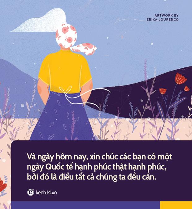Ngày Quốc tế hạnh phúc: Chỉ khi cuộc sống bị đảo lộn, ta mới thấy niềm hạnh phúc lớn lao từ những điều bình thường - Ảnh 8.