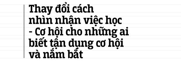 """""""Kỳ nghỉ Tết"""" dài nhất lịch sử của học sinh, sinh viên Việt Nam: Đây là lúc để chúng ta cùng thay đổi và tiến lên - Ảnh 10."""
