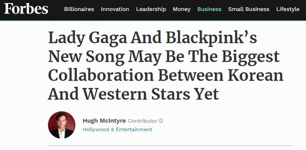 Forbes gọi màn kết hợp giữa Lady Gaga và BLACKPINK là lớn nhất từ trước đến nay, Sia và Halsey không thể nào so sánh được - Ảnh 1.