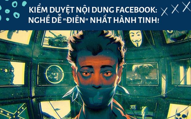 Kiểm duyệt nội dung Facebook được coi là nghề nguy hiểm đến tâm lí con người