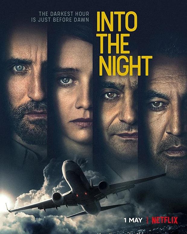 INTO THE NIGHT: Ngợp thở với bí mật kinh hoàng về mặt trời nhưng tiếc quá phim đầy rẫy lỗ hổng khoa học - Ảnh 1.