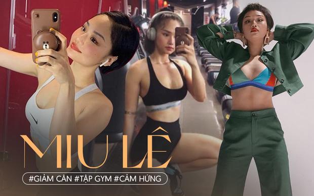 Miu Lê kể hành trình giảm cân và động lực cải thiện body: Mập hay gầy cũng nên yêu bản thân, đừng ngược đãi nó - Ảnh 2.