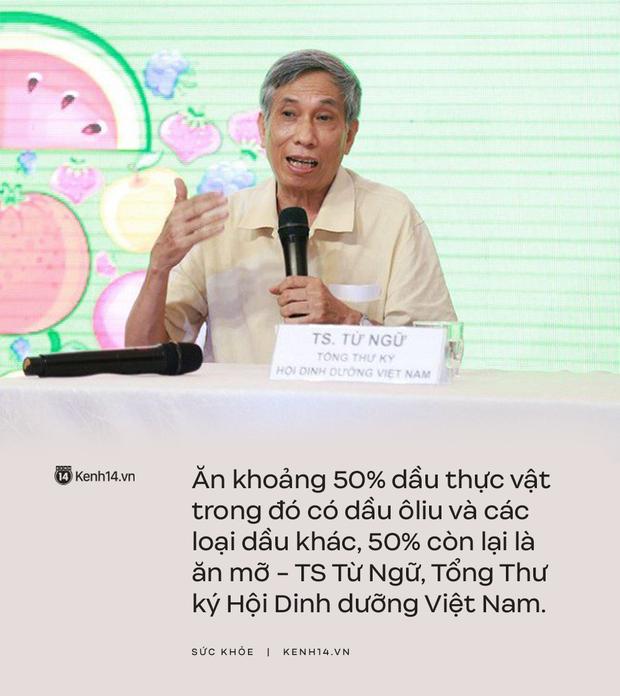 TS Từ Ngữ - Tổng Thư ký Hội Dinh dưỡng Việt Nam: Nhiều người đang hiểu lầm về vai trò của mỡ và không ăn mỡ - Ảnh 4.