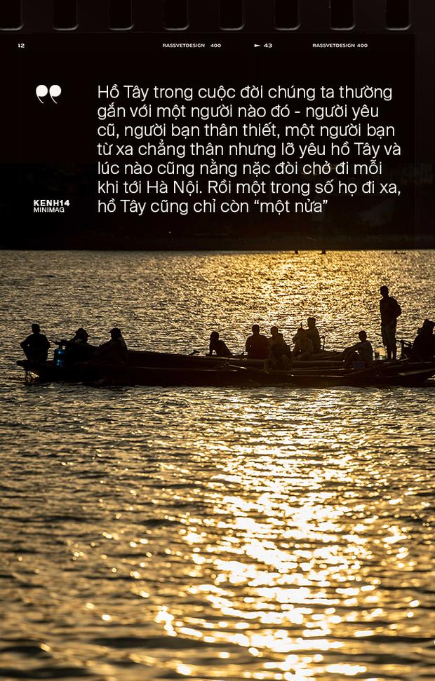 Nếu Hà Nội là nhà thì hồ Tây là tri kỉ: Tuổi trẻ vui buồn, ai cũng để lại bao nhiêu kỷ niệm của mình ở nơi này - Ảnh 7.