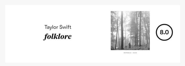 Pitchfork cuối cùng đã chấm điểm folklore của Taylor Swift: người cho rằng vẫn thấp, kẻ đánh giá vậy là xứng đáng rồi? - Ảnh 2.