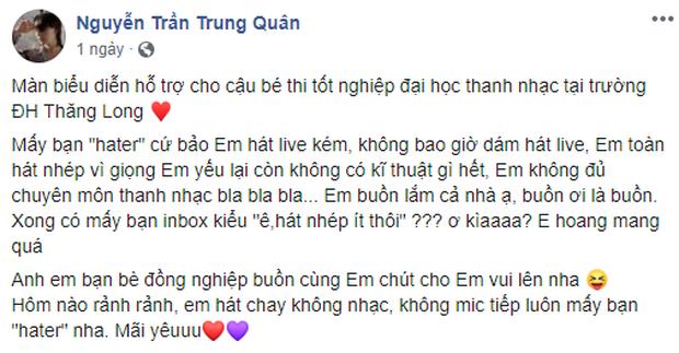 Bị anti-fan chê hát live kém và hát nhép, Nguyễn Trần Trung Quân bức xúc đáp trả, còn đăng luôn clip hát live để dằn mặt - Ảnh 1.