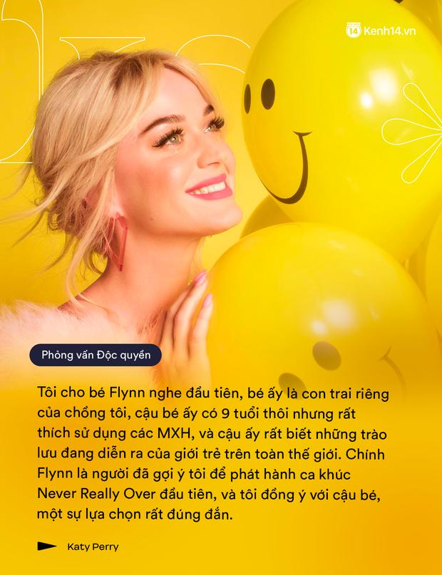 Phỏng vấn Katy Perry: Người đầu tiên nghe album mới là con riêng của Orlando Bloom, không bao giờ có chuyện hủy show vào phút chót! - Ảnh 6.