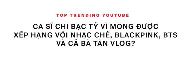 Khổ như ca sĩ Việt: đốt tiền bạc tỷ để chật vật cạnh tranh thứ hạng với BTS, BLACKPINK lẫn clip hài chế, parody trên Top Trending? - Ảnh 2.