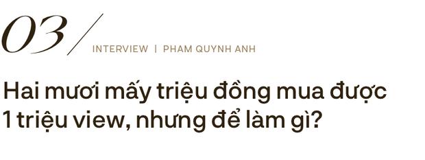 Phạm Quỳnh Anh: Đừng nhầm lẫn cống hiến bằng tiền thì mới là tận tâm với nghề, còn ít tiền là lỗi thời - Ảnh 12.