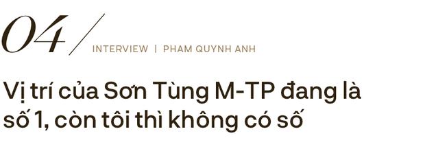 Phạm Quỳnh Anh: Đừng nhầm lẫn cống hiến bằng tiền thì mới là tận tâm với nghề, còn ít tiền là lỗi thời - Ảnh 16.