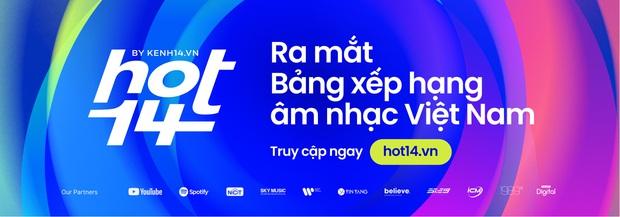30 bài hát Việt đang hot nhất hiện tại: Cuộc cạnh tranh khốc liệt cho ngôi vương và sự bền bỉ của loạt hit Vpop mãi không chịu hạ nhiệt - Ảnh 21.